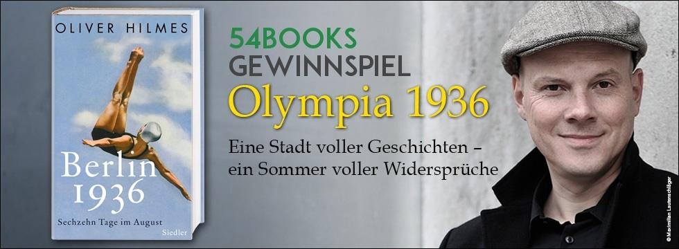 gewinnspiel oliver hilmes berlin 1936 54books
